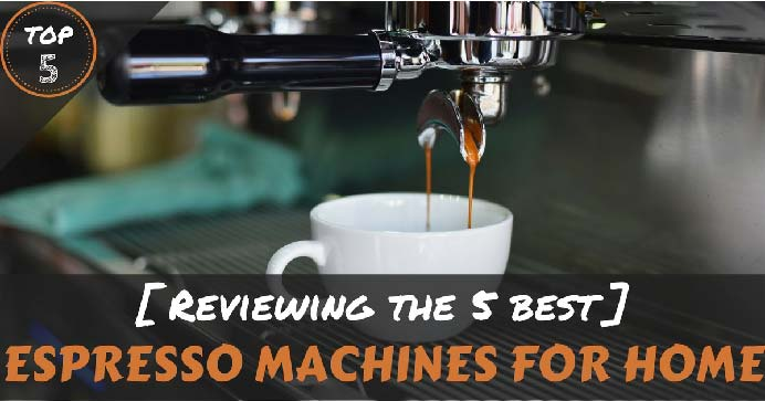 The-Best-Espresso-Machines-For-Home