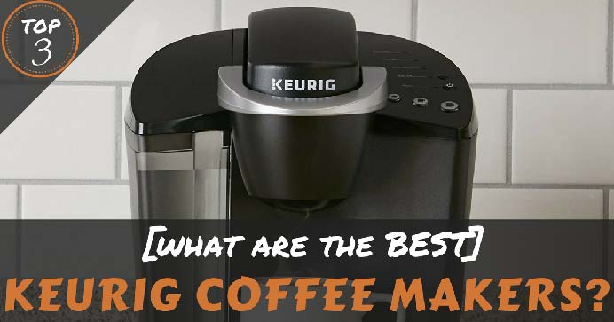 Best-Keurig-Coffee-Maker